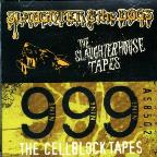 Slaughterhouse Tapes/Cellblock Tapes