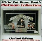 Sittin' Fat Down South Platinum Edition: Wanna Be A Baller