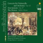 Rubinstein: Concerto for Violoncello; Don Quixote; The Demon