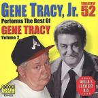 Performs the Best of Gene Tracy Vol. 2