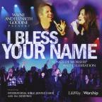 I Bless Your Name With Ibc Choir & The Goodines