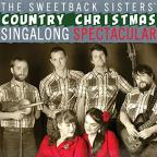 Sweetback Sisters' Country Christmas Sing-Along Spectacular