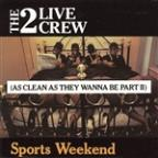 Sports Weekend: As Clean as They Wanna Be, Pt. 2