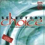 Selector's Choice: Dancehall & Culture