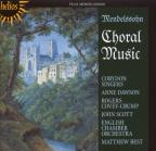 Mendelssohn: Choral Music