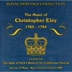 Music Of Christopher Ely 1785 - 1794
