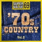 Super Value 69: 70s Country Vol.2