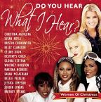 Do You Hear What I Hear? Women of Christmas