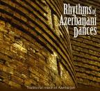 Rhythms Of Azerbaijani Dances