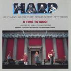 Harp: A Time to Sing