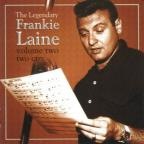 Legendary Frankie Laine Vol. 2