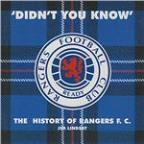 Didn't You Know: History of Rangers F.C.