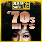 Super Value 69: 70s Hits