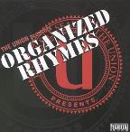 Union Presents Organized Rhymes