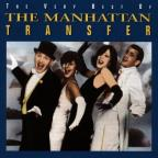 Very Best of the Manhattan Transfer