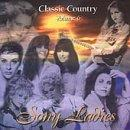 Classic Country Vol. 6: Sony Ladies