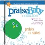 Praise Baby Collection: Praises and Smiles