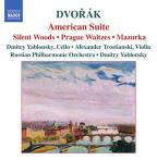 Dvor&#225;k: American Suite; Silent Woods; Prague Waltzes; Mazurka