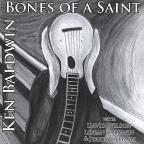 Bones Of A Saint