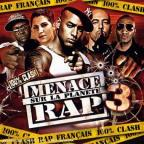 Menace Sur La Planete Rap Vol. 3 - Menace Sur La Planete Rap