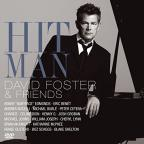 Hit Man: David Foster &amp; Friends