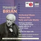 Havergal Brian: Orchestral Music, Vol. 1