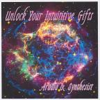 Unlock Your Intuitive Gifts