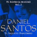 Daniel Santos El Inquieto Anacobero Volume 1