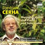 Friedrich Cerha: Music for Violin and Piano and Solo Violin