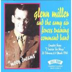 Glenn Miller &amp; the Army Air Forces Training Command Band