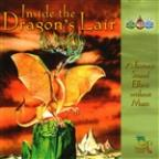 Inside the Dragon's Lair: A Fantasy