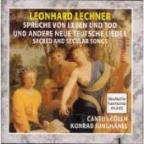 Lechner: Sacred and Secular Songs / Junghänel, Cantus Cölln