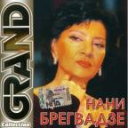 Grand Collection:Nani Bregvadze