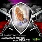 Jamaica's Crying for Peace