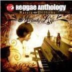 Reggae Anthology: Melody Life