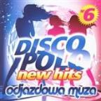 Disco Polo New Hits Vol. 6 (Odjazdowa Muza)