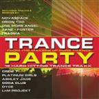 Trance Party: 15 Hard Hitting Trance Traxx