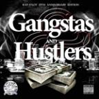 Gangstas And Hustlaz