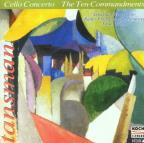 Tansman: Cello Concerto, The Ten Commandments / Hess, et al
