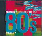 Absolutely The Best Of The 80'S Volume 2