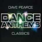 Dance Anthems Classics: Mixed by Dave Pearce