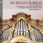 In Dulci Jubilo: Christmas Organ Music
