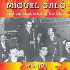Miguel Calo and His Orchestra of the Stars