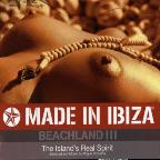 Made In Ibiza: Beachland '06