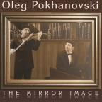 Oleg Pokhanovski: The Mirror Image