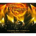 Talking Ain'T Enough-Live