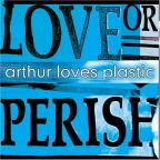 Love Or Perish