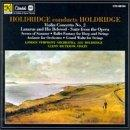 Holdridge conducts Holdridge: Violin Concerto no 2, etc