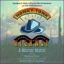 Honky Tonk Highway: A Mountain Musical