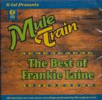 Mule Train: The Best Of Frankie Laine